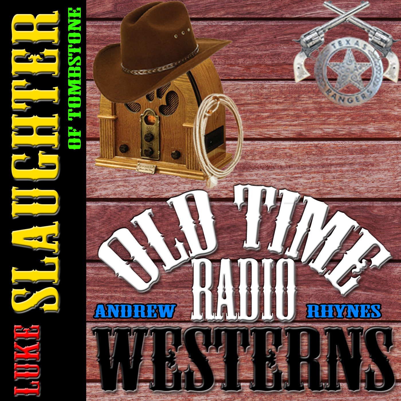 Luke Slaughter of Tombstone - OTRWesterns.com